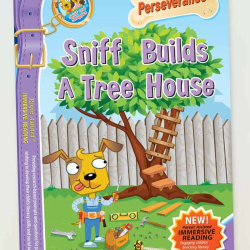 Sniff Builds a Tree House